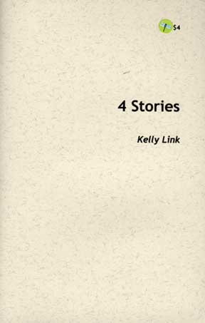 4 Stories, by Kelly Link